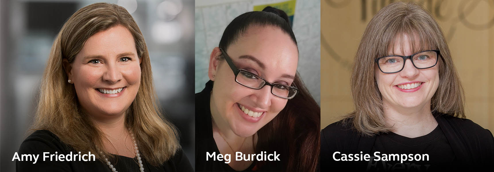 Photo of Cassie Sampson, Meg Burdick, and Amy Friedrich.